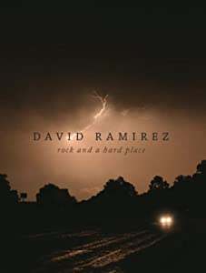 Dvd download library movies David Ramirez: Rock and a Hard Place [hdrip]