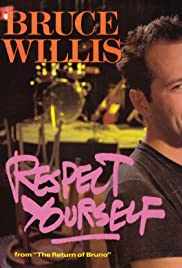 Bruce Willis: Respect Yourself