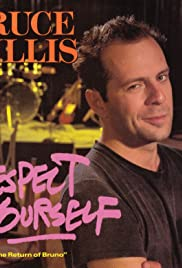 Bruce Willis: Respect Yourself Poster