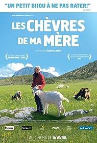 Les chèvres de ma mère (2014)
