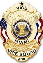 Vice Squad: Miami