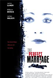 The Perfect Marriage Tv Movie 2006 Imdb