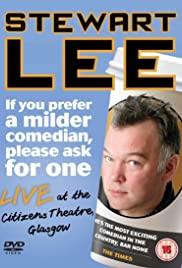 Stewart Lee: If You Prefer a Milder Comedian, Please Ask for One (2010) 720p