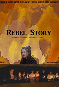 Primary photo for Rebel Story Movie