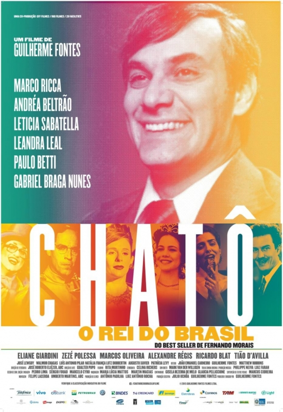 Chatô, o Rei do Brasil [Nac] – IMDB 6.0