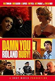 Damn You, Roland Ruby! Poster