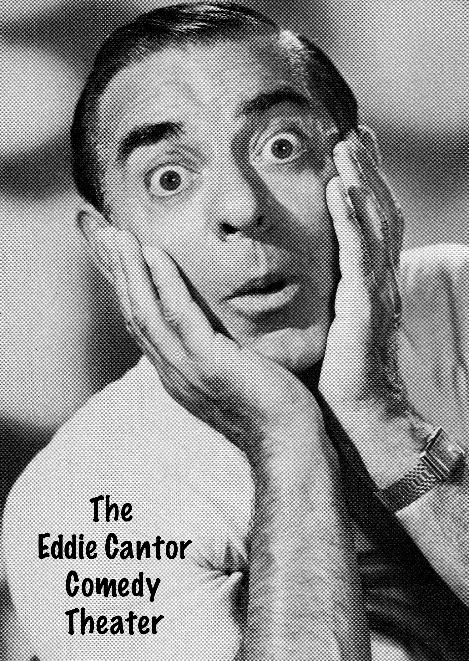 The Eddie Cantor Comedy Theater (1955)