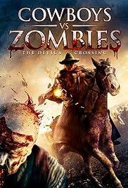 Cowboys vs. Zombies Poster