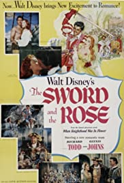 The Sword and the Rose (1953) Poster - Movie Forum, Cast, Reviews