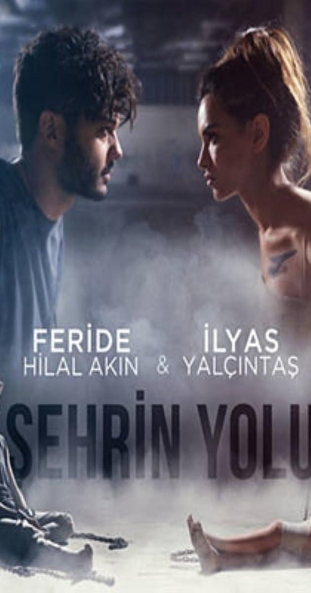 Feride Hilal Akin Ilyas Yalcintas Sehrin Yolu Video 2018 Imdb