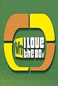 I Love the '80s (2002) Poster - TV Show Forum, Cast, Reviews