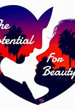 The Potential for Beauty