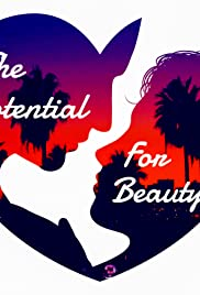The Potential for Beauty Poster