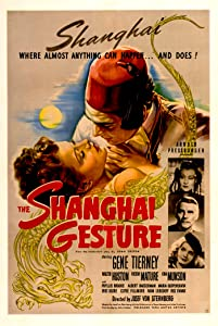 Sites to watch free full movies The Shanghai Gesture [720x1280]
