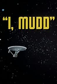 Primary photo for I, Mudd