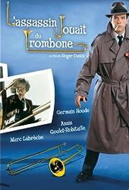 L'assassin jouait du trombone Poster