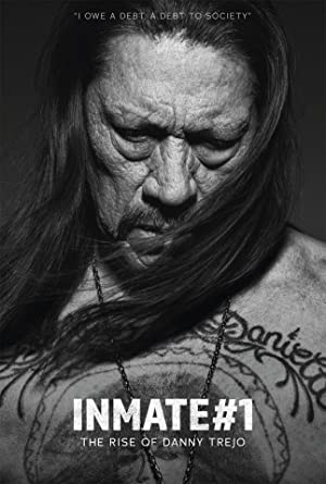 دانلود فیلم Inmate #1: The Rise of Danny Trejo