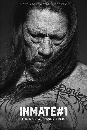 Inmate-1-The-Rise-Of-Danny-Trejo-2019-1080p-WEBRip-5-1-YTS-MX
