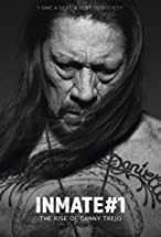 Primary image for Inmate #1: The Rise of Danny Trejo