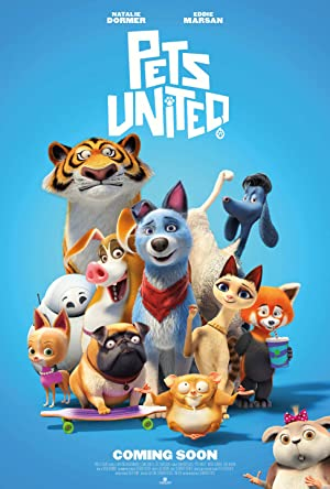 Pets United เพ็ทส์ ยูไนเต็ด: ขนปุยรวมพลัง