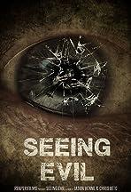 Seeing Evil