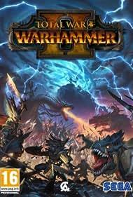 Total War: Warhammer II (2017)