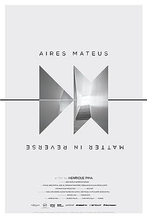 Aires Mateus: Matéria em Avesso