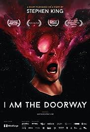I Am the Doorway Poster