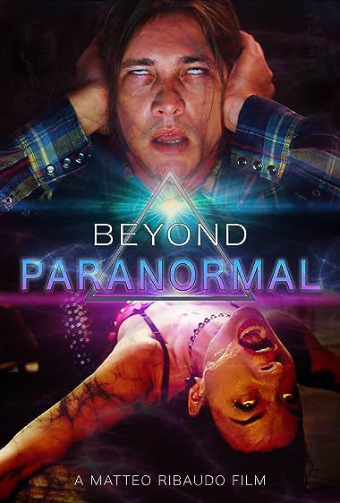 Beyond Paranormal (2021) HDRip English Full Movie Watch Online Free
