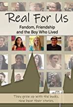 Real for Us: Fandom, Friendship, and the Boy Who Lived