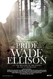 The Pride of Wade Ellison Poster