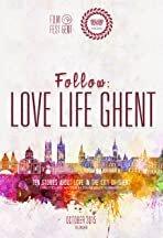 Follow: Love Life Ghent