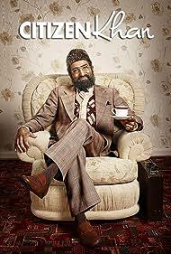 Citizen Khan (2012) Poster - TV Show Forum, Cast, Reviews