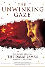 The Unwinking Gaze: The Inside Story of the Dalai Lama's Struggle for Tibet
