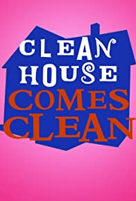 Primary photo for Clean House Comes Clean