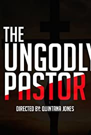 The UnGodly Pastor Poster