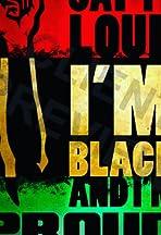 I Am Black and I Am Proud