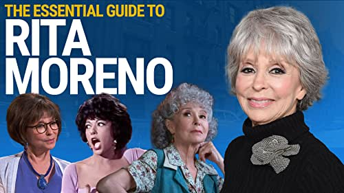 The Essential Guide to Rita Moreno