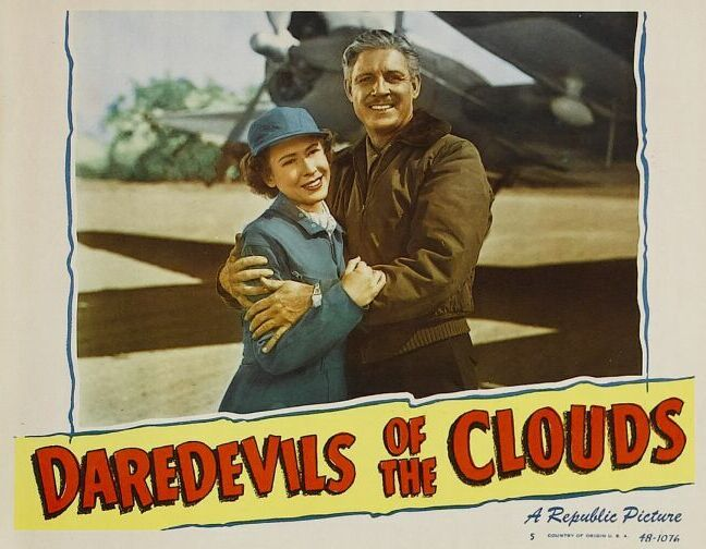 Mae Clarke and Robert Livingston in Daredevils of the Clouds (1948)