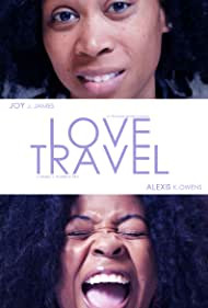 Joy James and Alexis K. Owens in Love Travel (2020)