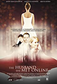 The Husband She Met Online (2013) Poster - Movie Forum, Cast, Reviews