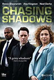 Alex Kingston, Noel Clarke, and Reece Shearsmith in Chasing Shadows (2014)
