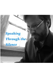Speaking Through the Silence