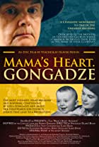 Mama's Heart. Gongadze