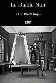 The Black Imp(1905) Poster - Movie Forum, Cast, Reviews