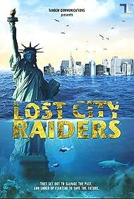 Lost City Raiders (2008)