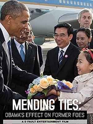Mending Ties: Obama's Effect on Former Foes