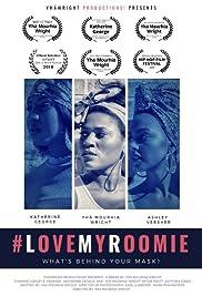 #LoveMyRoomie Poster