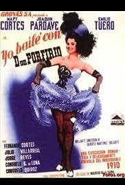 I Danced with Don Porfirio Poster