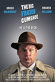The Big Frozen Gumshoe Poster